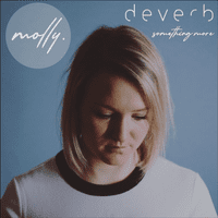 'Something More' Remix – A Molly & Deverb collaboration