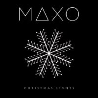 MAXO Is Back With A New Single: Christmas Lights!