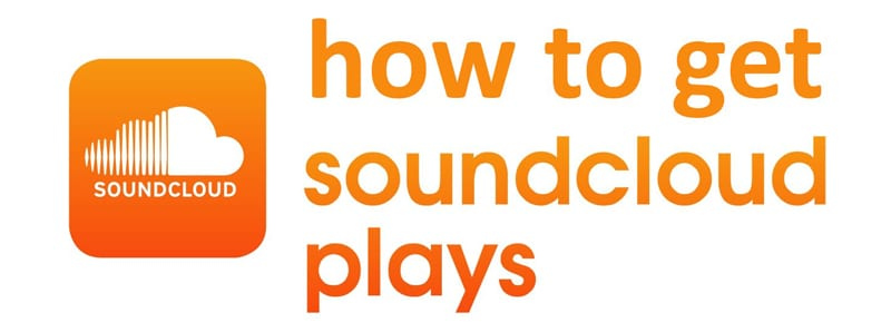 How-To-Get-More-Soundcloud-Plays