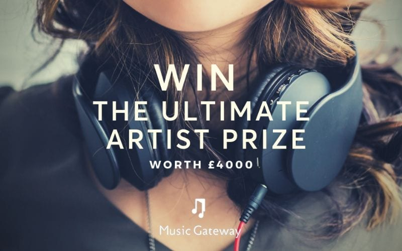 Music Gateway Ultimate Artist Launch Giveaway Prize of £4000