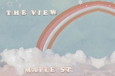 Maple St. New Single 'The View'