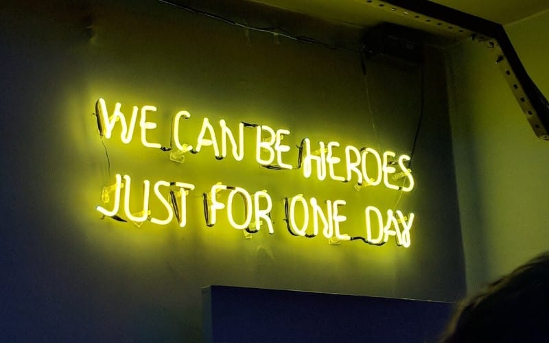 David Bowie Heroes lyrics neon sign music