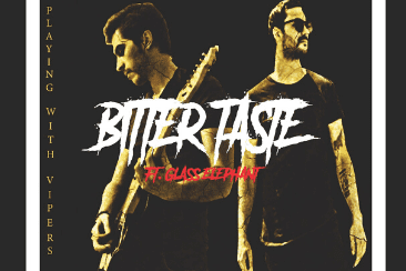 'Bitter Taste': Playing With Vipers' Debut Single – OUT NOW!