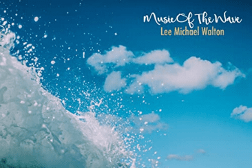 Classical Composer Lee Michael Walton Releases A New 'Wave' In Music
