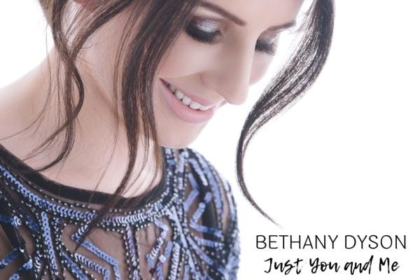 Instant Summer Hit: Bethany Dyson – 'Just You and Me'