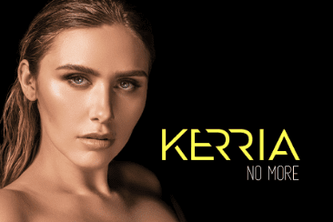 KERRIA 'No More': Put Yourself First – Out Now