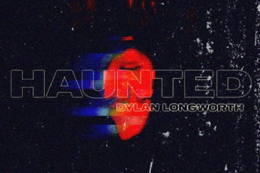 Dylan Longworth 'Haunted' – Connecting With People At Their Lowest – Out Now!
