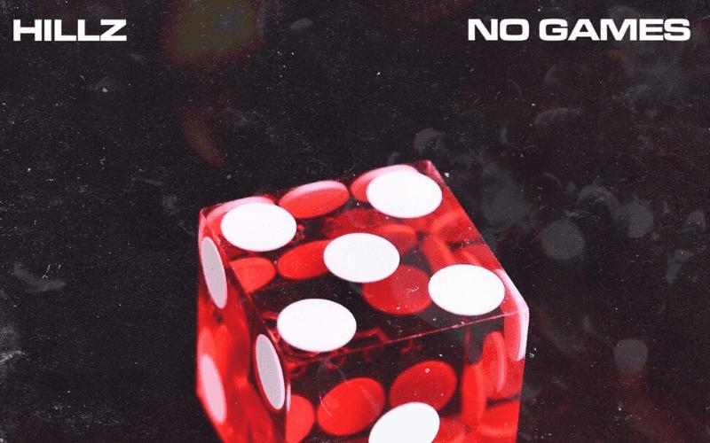 Hillz 'No Games' Artwork