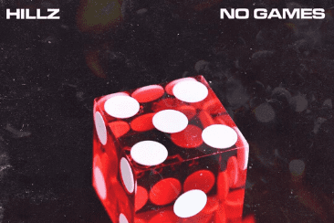 Hillz 'No Games': Don't Play Around – Out Now!