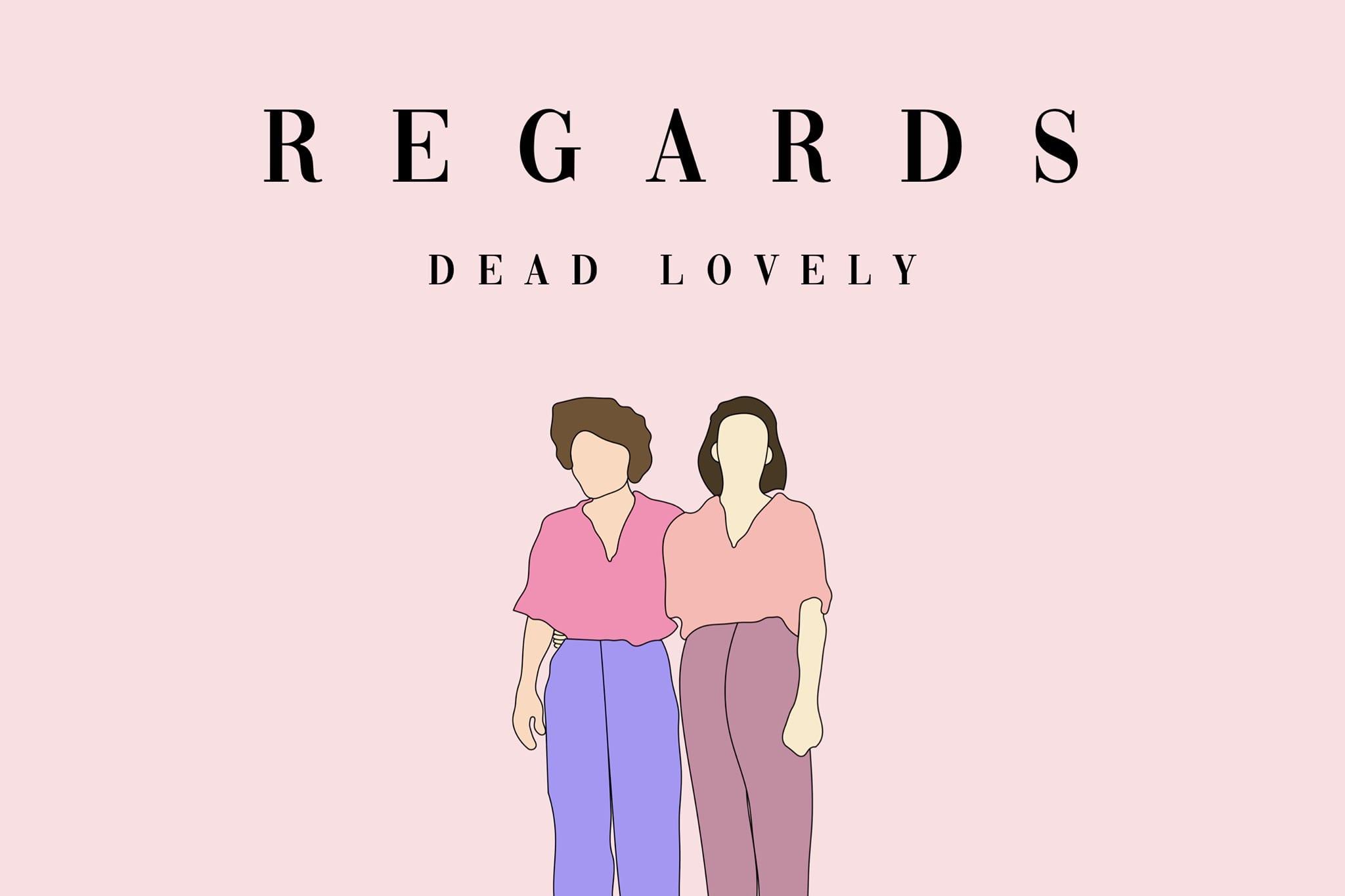 Regards – Dead Lovely