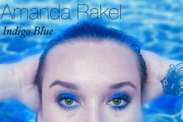 Amanda Rakel 'Indigo Blue': Liking Someone You Know You Shouldn't – Out August 14th