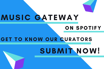 Music Gateway on Spotify: Get To Know Our Curators & Submit Now!