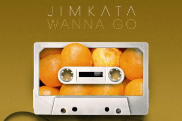 JIMKATA 'Wanna Go' – Out Now!