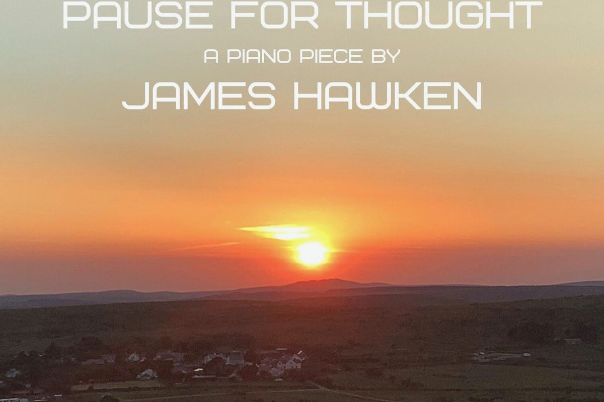 James Hawken – Pause for Thought