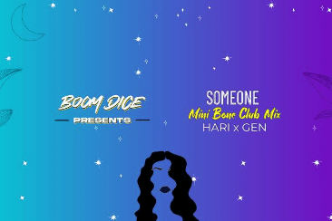 Boom Dice Presents 'Someone' – A Dance Anthem Dripping With Summer Vibes