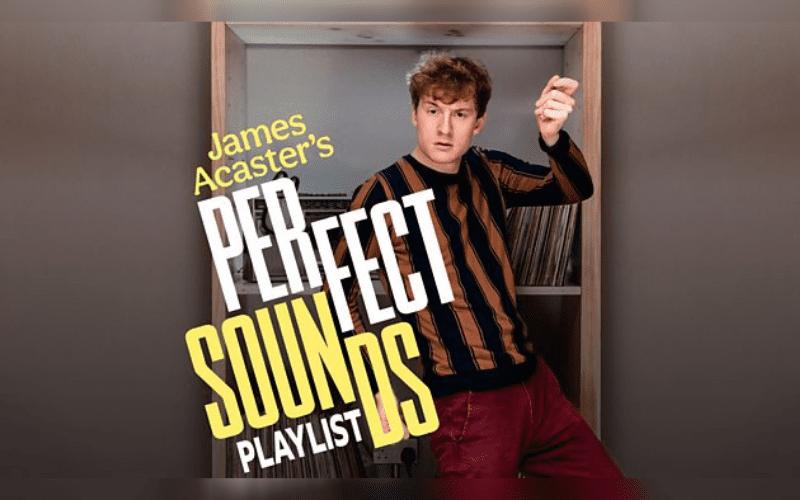 james acaster music podcast