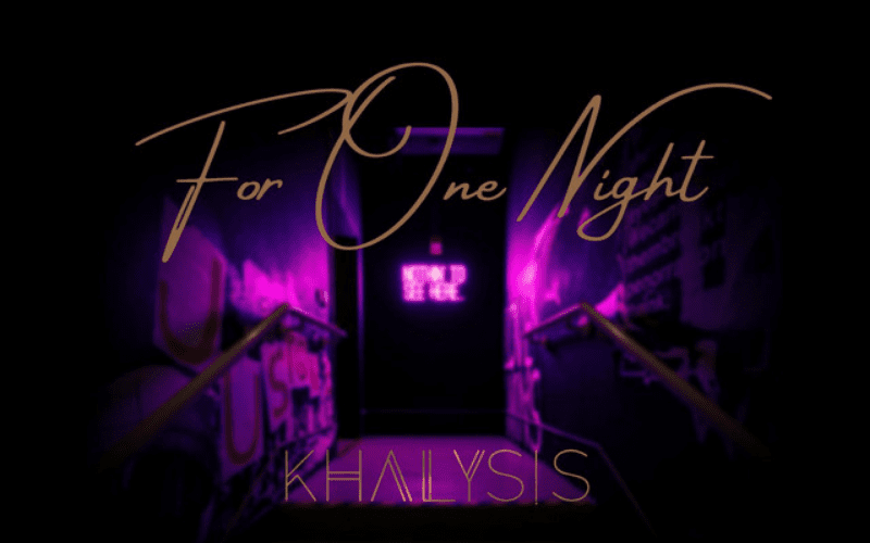 'For One Night' Khalysis single cover