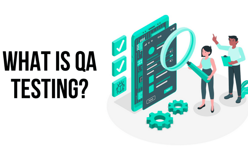 what is qa testing with qa testers