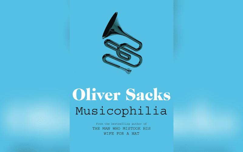 oliver sacks musicophilia