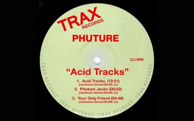 Acid Tracks Phuture Acid House
