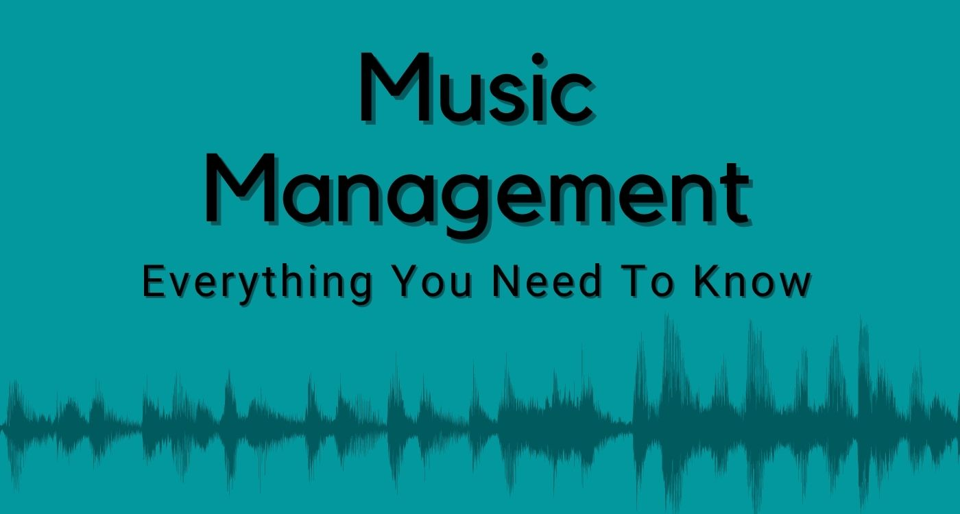 music management everything you need to know
